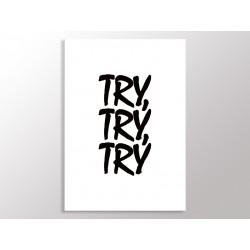 """Постер """"Try, try, try"""""""